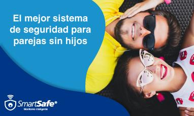 El mejor sistema de seguridad para parejas sin hijos
