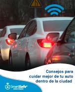 CONSEJOS PARA CUIDAR MEJOR DE TU AUTO DENTRO DE LA CIUDAD