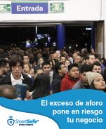 EL EXCESO DE AFORO PONE EN RIESGO TU NEGOCIO