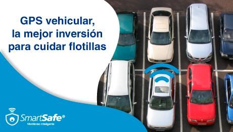GPS VEHICULAR, LA MEJOR INVERSIÓN PARA CUIDAR FLOTILLAS