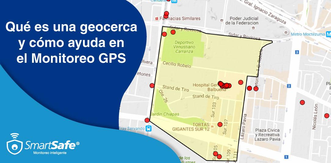 QUÉ ES UNA GEOCERCA Y CÓMO AYUDA EN EL MONITOREO GPS