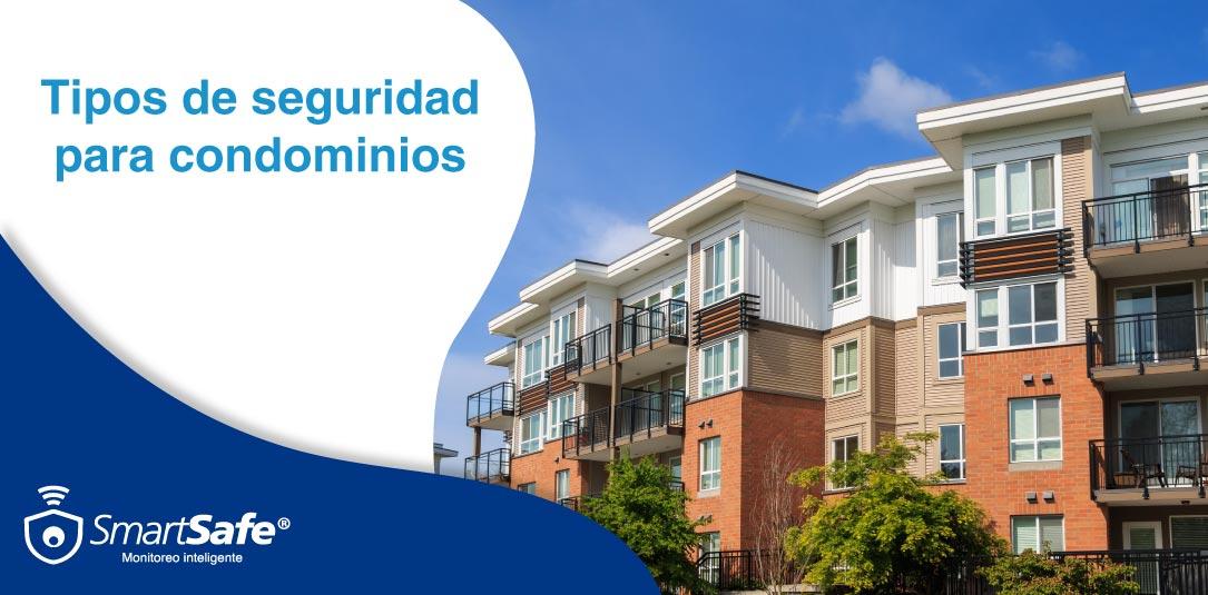 Tipos de seguridad para condominios