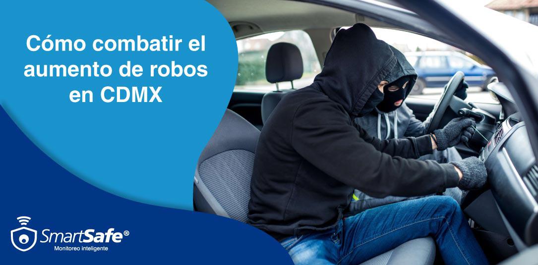 Cómo combatir el aumento de robos en la CDMX