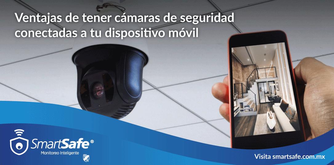 Ventajas de tener cámaras de seguridad conectadas a tu teléfono móvil