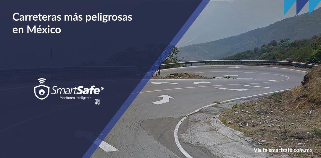 Carreteras más peligrosas en México